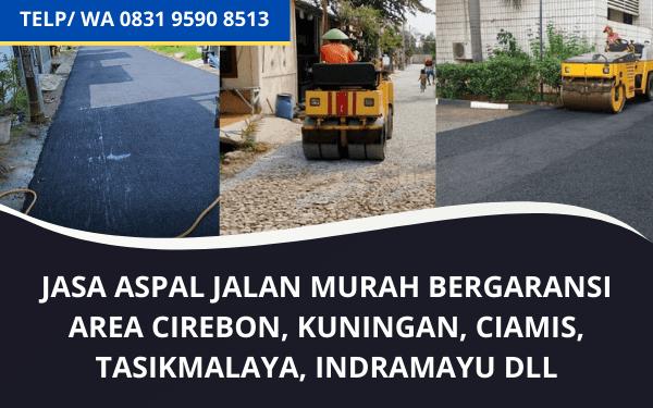 Jasa Aspal Hotmix Murah di Cirebon, Majalengka dan sekitarnya