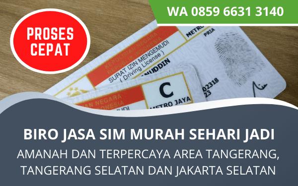 Jasa Pembuatan Sim Tangerang dan Jakarta Selatan