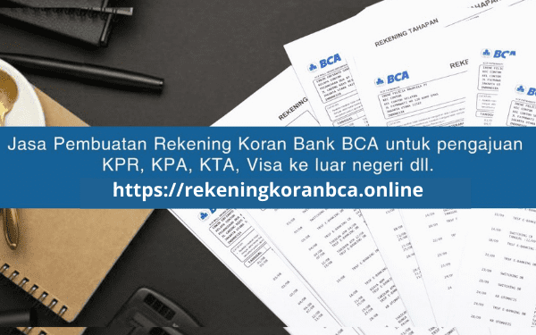 Jasa Pembuatan Rekening Koran Bank BCA Terpercaya