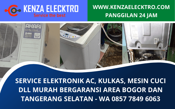 Service AC Kulkas Mesin Cuci Murah Bergaransi Area Bogor dan Tangerang Selatan