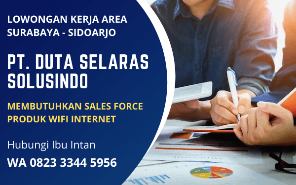 Info Lowongan Kerja Terbaru Area Surabaya Sidoarjo