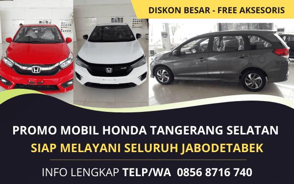 Promo Murah Honda Tangerang Selatan Terbaru Melayani Jabodetabek