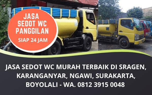 Jasa Sedot WC Murah Bergaransi di Sragen Karanganyar Ngawi Surakarta Boyolali