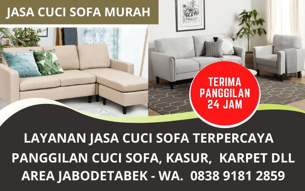 Jasa Cuci Sofa Murah Berkualitas Bergaransi Terpercaya