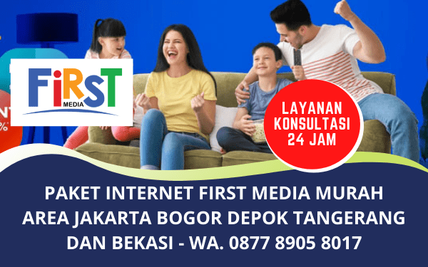 Paket Internet First Media Murah Jabodetabek Terpercaya