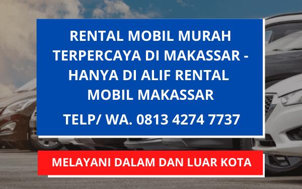 Rental Mobil Makassar Murah Bergaransi Terpercaya
