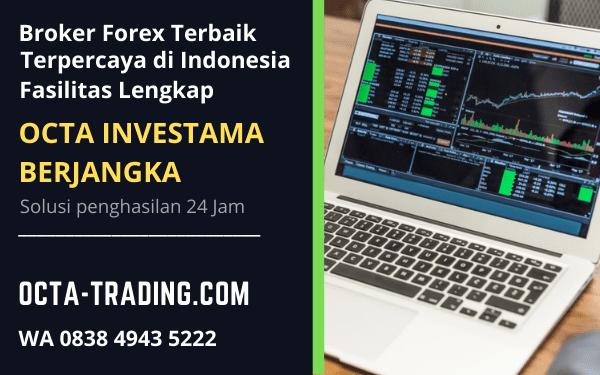 Broker Forex Terbaik Terpercaya di Indonesia