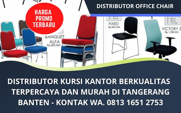 Distributor Kursi Kantor Berkualitas Murah Terpercaya di Tangerang