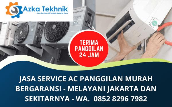 Service AC Jakarta Panggilan Murah Bergaransi Terpercaya