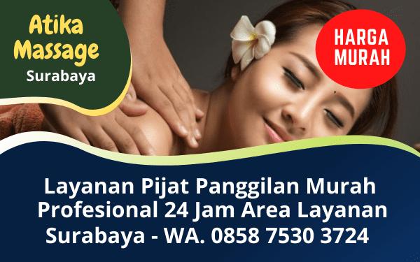 Jasa Pijat Panggilan Surabaya Murah Profesional