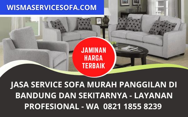 Jasa Service Sofa Panggilan Murah Bergaransi di Bandung