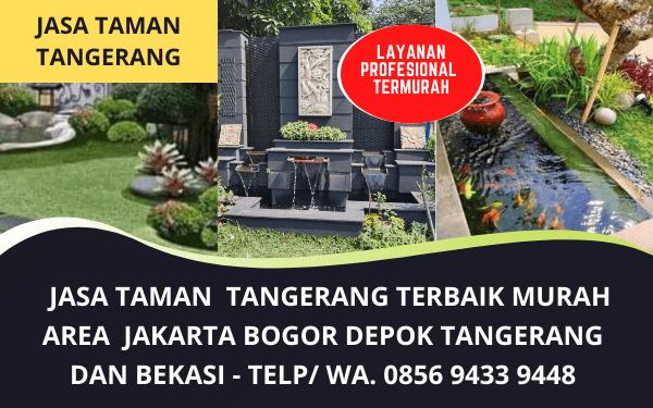 Tukang Taman Murah Tangerang dan Jabodetabek bergaransi